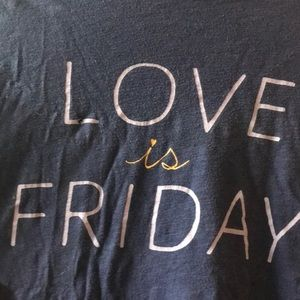 Love is friday tucker and tate top